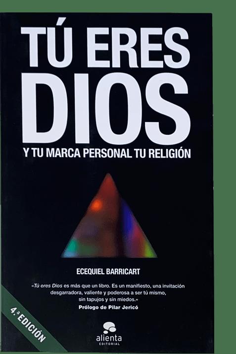 Portada de TÚ ERES DIOS Y TU MARCA PERSONAL TU RELIGIÓN, 2014 editorial Alienta