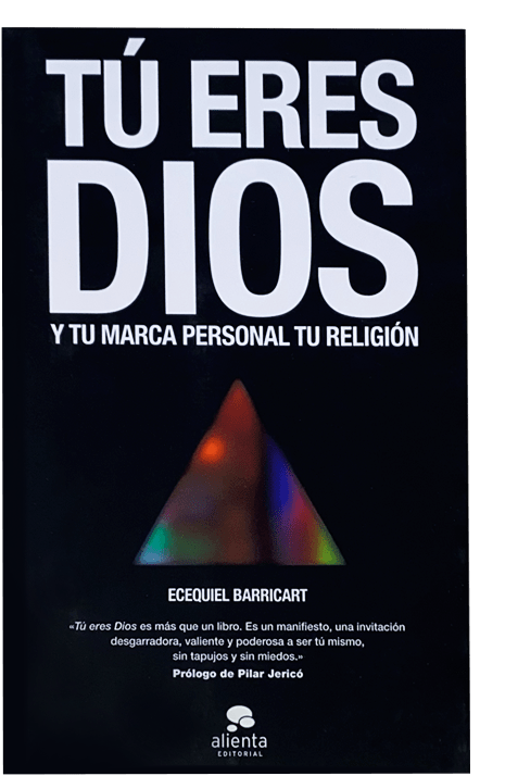 Portada de TÚ ERES DIOS Y TU MARCA PERSONAL TU RELIGIÓN